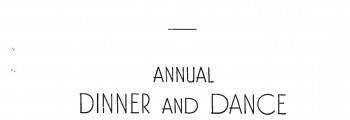 Annual Dinner & Dance